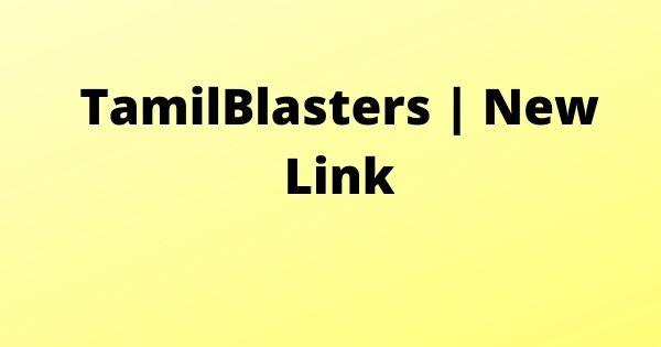 TamilBlasters New Link