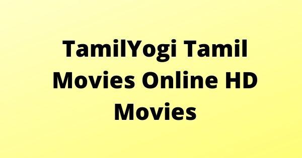 TamilYogi Tamil Movies Online HD Movies